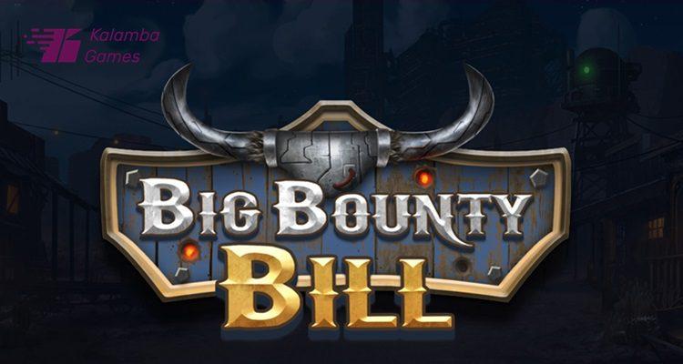 "Kalamba Games releases new ""retro futurist"" slot Big Bounty Bill"