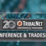 TribalNet Celebrates 20 Years in the Industry