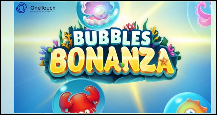OneTouch Technology Limited premieres new Bubbles Bonanza video slot