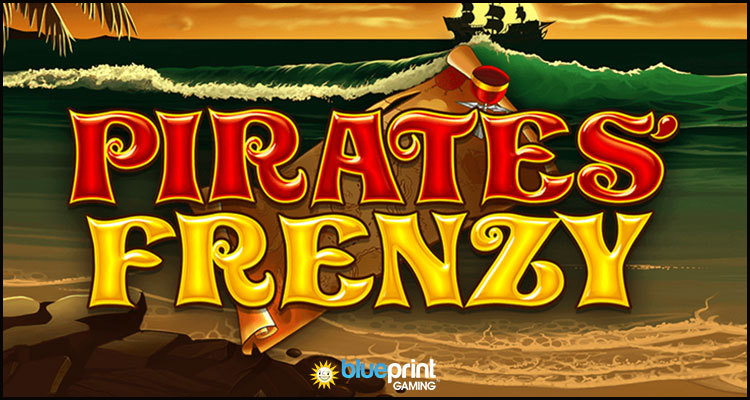 Blueprint Gaming Limited sets sail with new Pirates' Frenzy video slot
