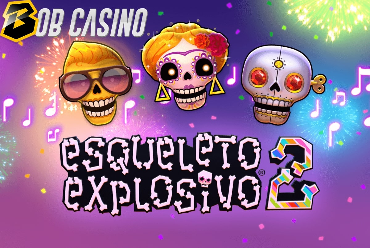 Esqueleto Explosivo 2 Slot Review (Thunderkick) — Sequel and Original Comparison