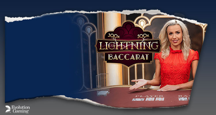 Evolution Gaming adds to their Lightning sector with Lightning Baccarat