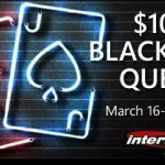 March Blackjack Quest paying $100 for winning hands at Intertops Poker
