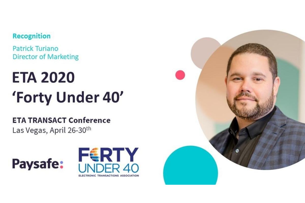 ETA recognizes Paysafe leader in 2020 'Forty Under 40'