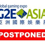 G2E Asia Postponed, the new dates are July 28-30