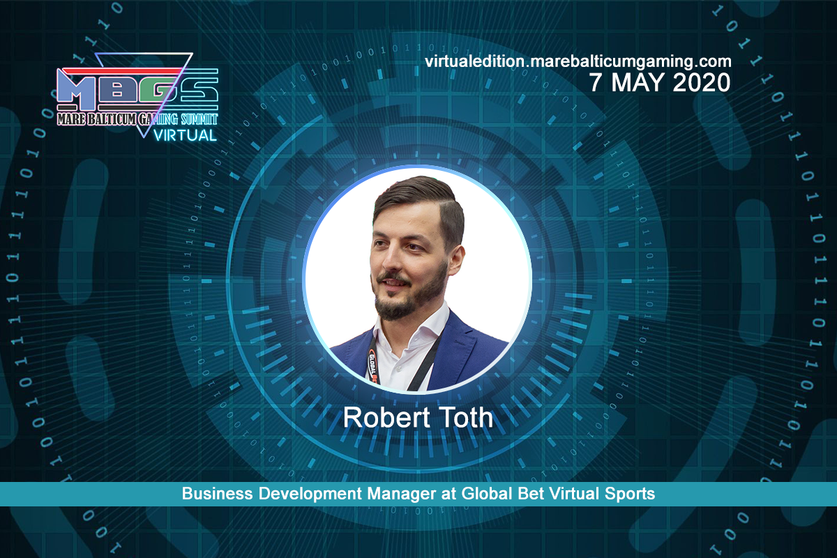#MBGS2020VE announces Robert Toth, Business Development Manager at Global Bet Virtual Sports, among the speakers.