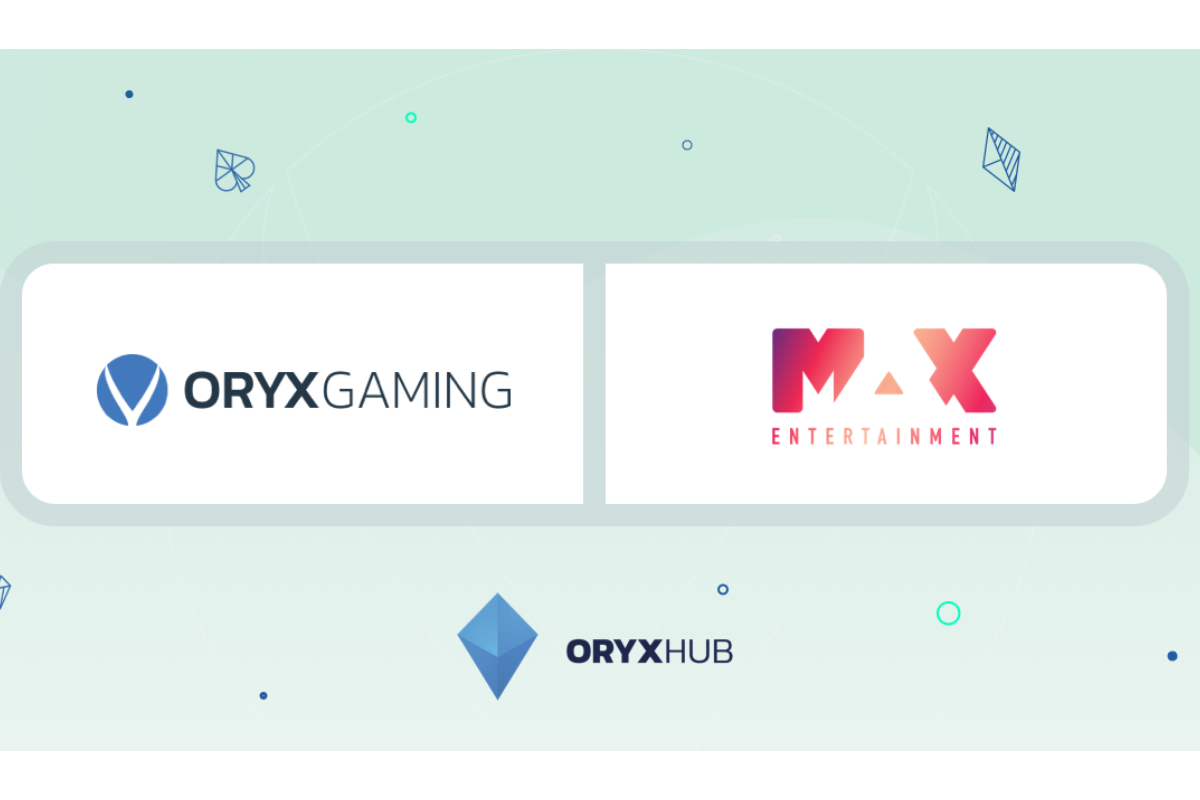 ORYX Gaming goes live with Max Entertainment brands