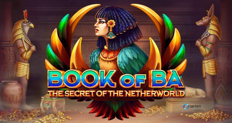 Tom Horn Gaming releases new slot Book of Ba: The Secret of the Netherworld