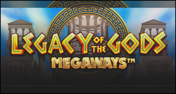 Blueprint Gaming Limited debuts new Legacy of the Gods Megaways video slot