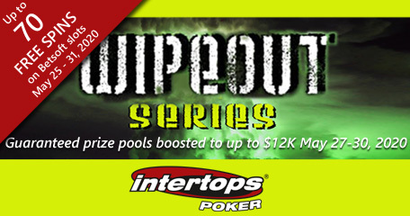 Intertops Poker's Wipeout Series kicks off this week with boosted guaranteed prize pools