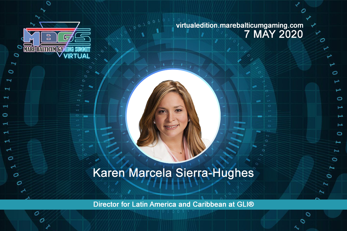 #MBGS2020VE announces Karen Marcela Sierra-Hughes, Director, Latin America and Caribbean Government Relations and Business Development at Gaming Laboratories International (GLI®), among the speakers.