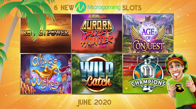 6 Hot New Microgaming Slots We Can't Wait to Play in June 2020