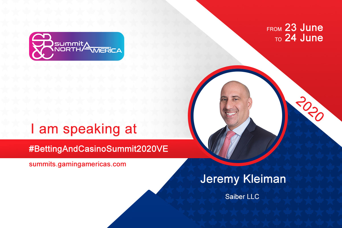 Jeremy Kleiman (Saiber LLC) to join speaker lineup at the Sports Betting & Casino Summit North America 2020