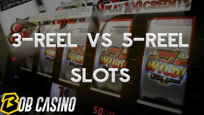 3-Reel Slots vs 5-Reel Slot Games: What's the Difference?