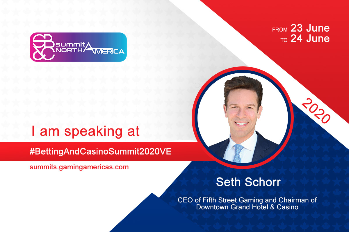 Seth Schorr (CEO of Fifth Street Gaming) to join speaker lineup at the Sports Betting & Casino Summit North America 2020