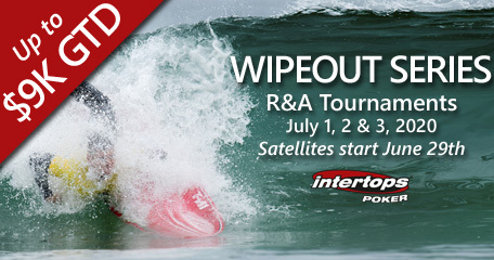 Intertops Poker brings back Wipeout Series R&A Poker Tournaments with up to $9,000 up for grabs