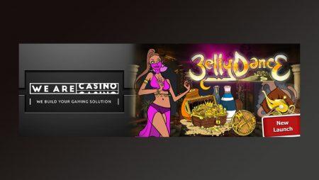 "WeAreCasino Unveils its New Slot ""BELLY DANCE"""