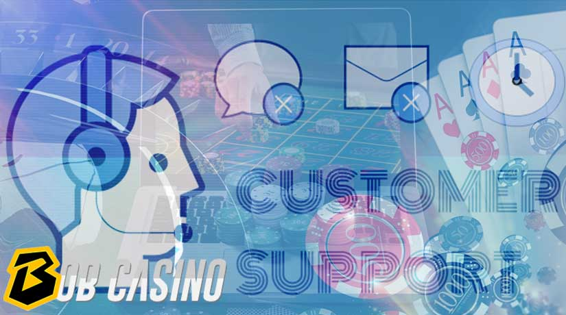 Why Good Customer Support At Online Casinos Is Essential: Insight from Bob Casino