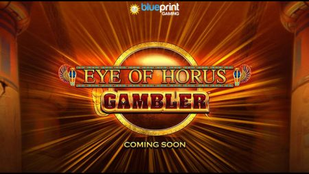 Blueprint Gaming Limited launches new Eye of Horus Gambler video slot