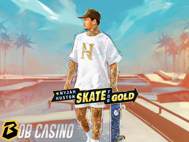 Nyjah Huston — Skate for Gold Slot Review (Play'n Go)