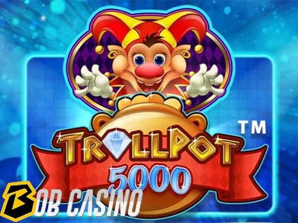 Trollpot 5000 Review (NetEnt)