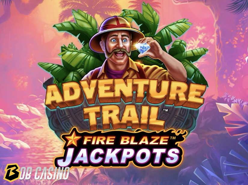 Adventure Trail-Fire Blaze Jackpots™ Slot Review (Playtech)