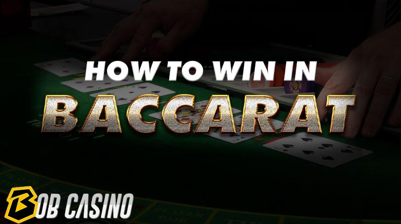 How to Win in Baccarat – Learn the Baccarat Strategy System Fast