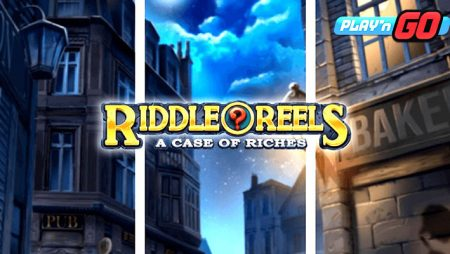Collect clues and solve the mystery in Play'n GO's new slot Riddle Reels A Case of Riches