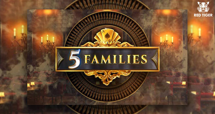 Red Tiger Gaming goes old school casino with new 5 Families online slot game
