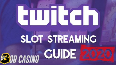 How to Stream Online Slot Sessions on Twitch in 2020