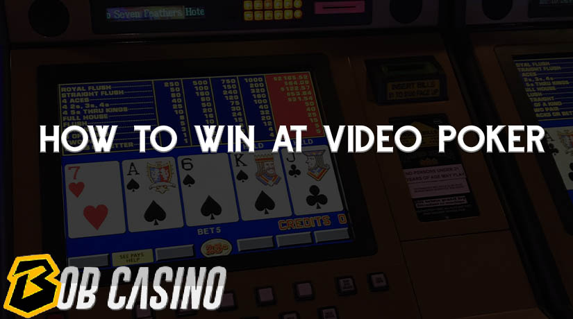 How to Win at Video Poker: A Tutorial for Beginners