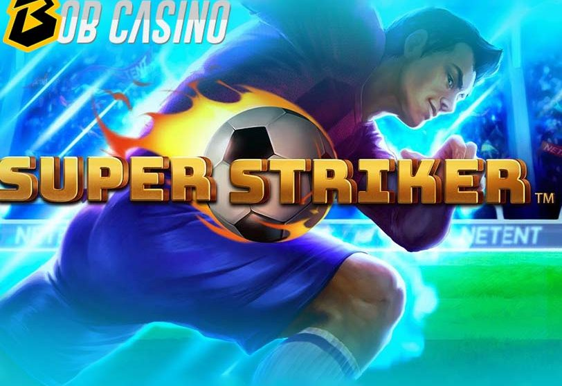 Super Striker Slot Review (NetEnt)