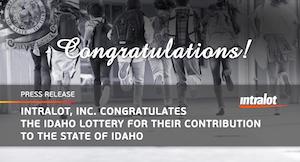 Intralot congratulates Idaho Lottery for contribution
