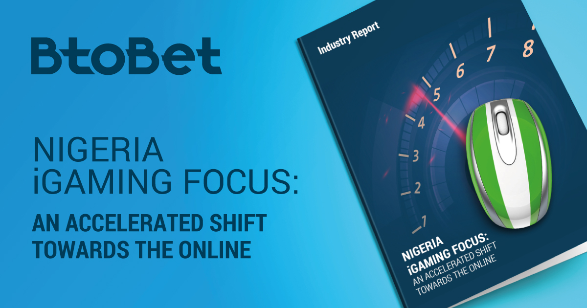 "BtoBet launches ""Nigeria Betting Focus"""