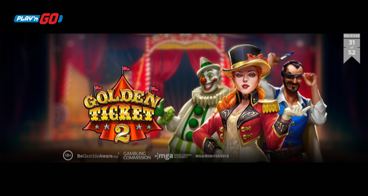 Play'n GO puts on a show under the Big Top in new slot release Golden Ticket 2