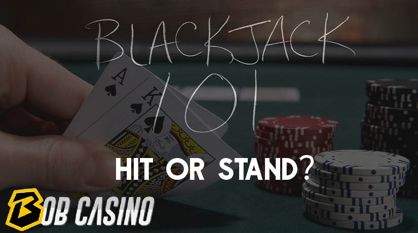 Blackjack 101: When to Hit and When to Stand
