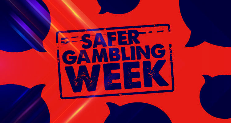 Safer Gambling Week set for November 19-25 in the UK and Ireland