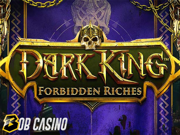 Dark King: Forbidden Riches Slot Review (NetEnt)
