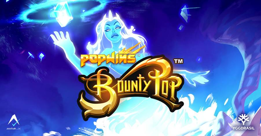 Yggdrasil and AvatarUX unveil latest Popwins™ title BountyPop™