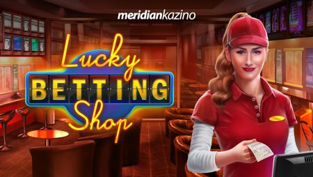 Lucky Betting Shop Slot | New at Meridianbet Casino