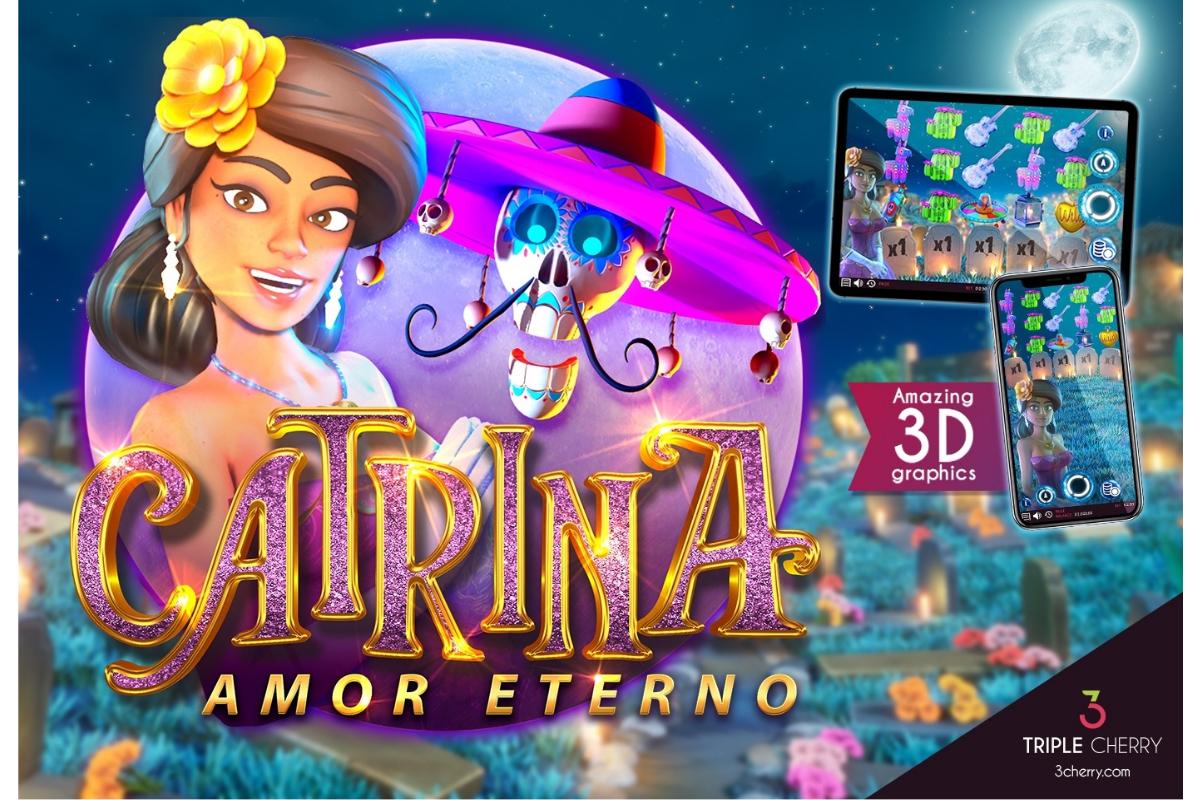 Triple Cherry new Video Slot release: Catrina, Amor Eterno