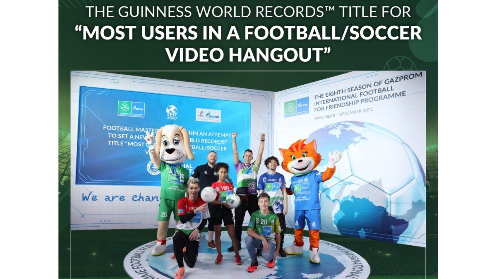 Gazprom International Children's Social Programme Football for Friendship sets a new GUINNESS WORLD RECORDS™ title