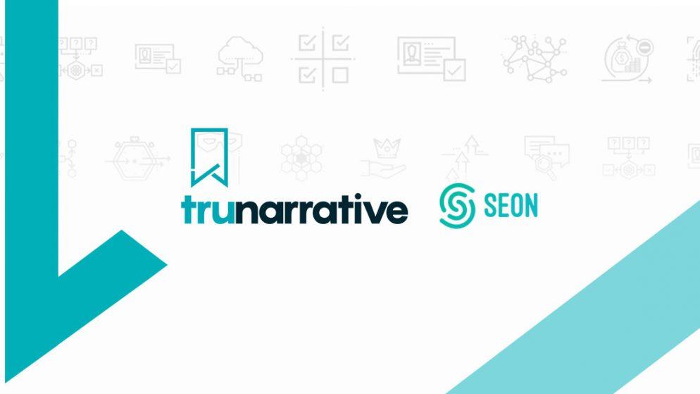 TruNarrative and SEON build partnership