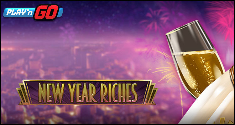 Play'n GO heralds the premiere of its New Year Riches video slot