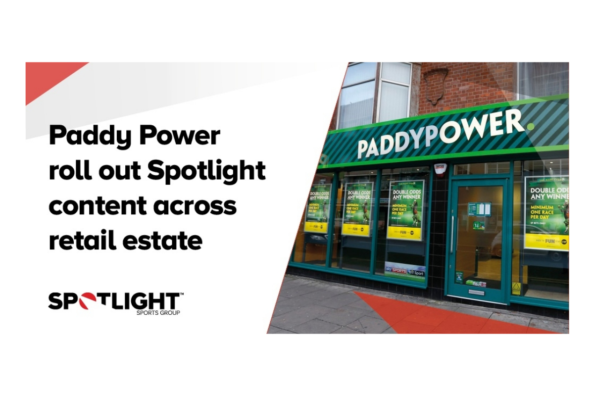 Paddy Power roll out Spotlight content across retail estate
