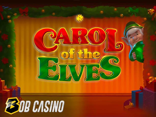 Carol of the Elves Slot Review (Yggdrasil)