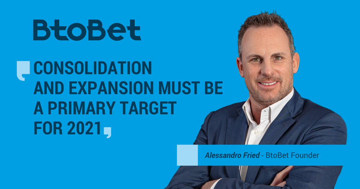 BtoBet's founder Alessandro Fried discusses vision, strategy and product innovations for 2021