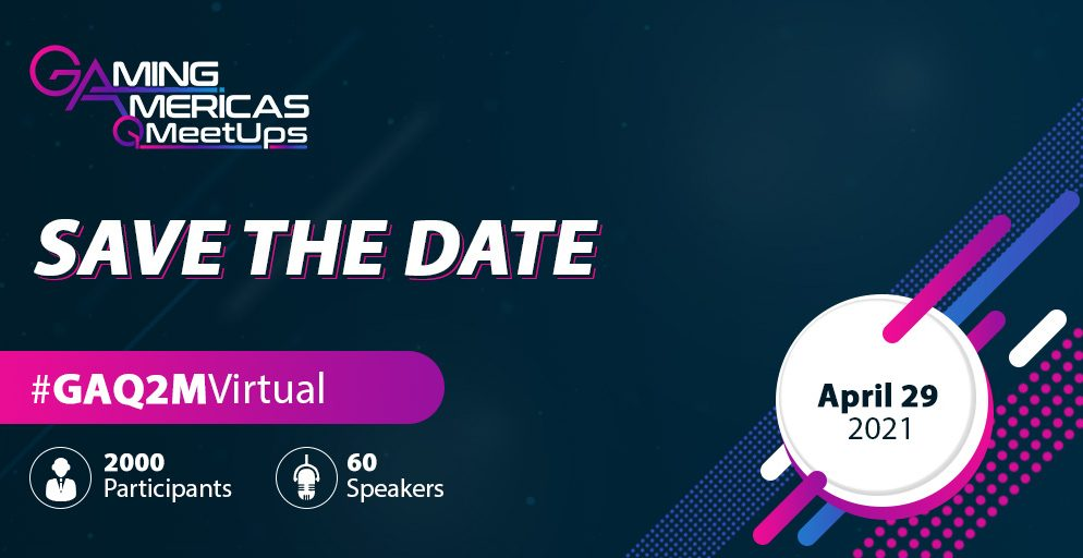 Gaming Americas Q1 Meetup records huge success and attracts +1500 participants, save the date for the Q2 Meetup