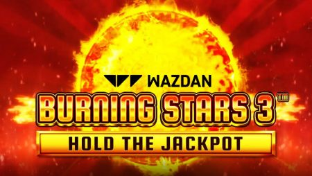 Wazdan shines bright in new online slot Burning Stars 3 with Hold the Jackpot feature