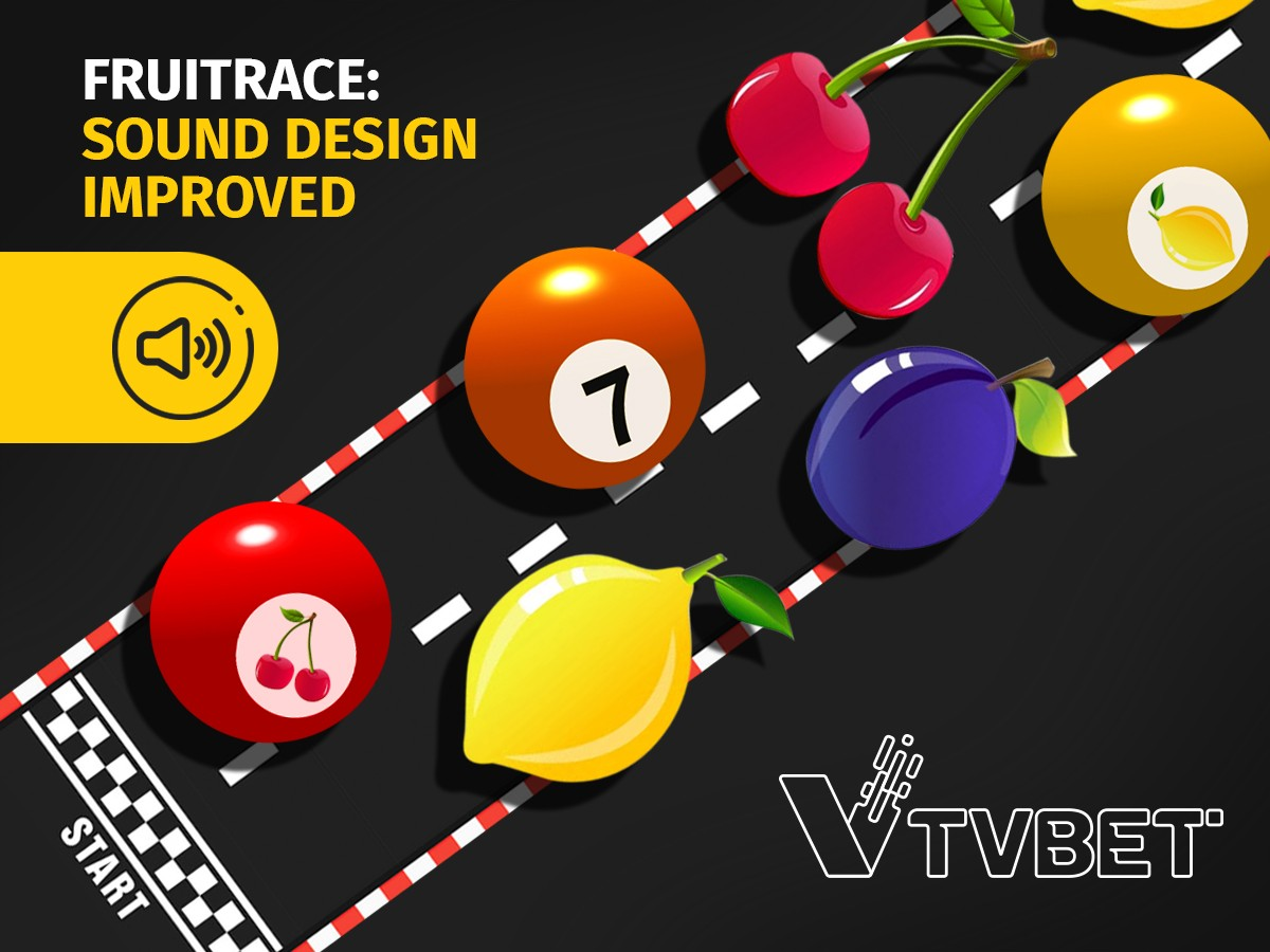 TVBET improves the sound design of its popular FruitRace live game